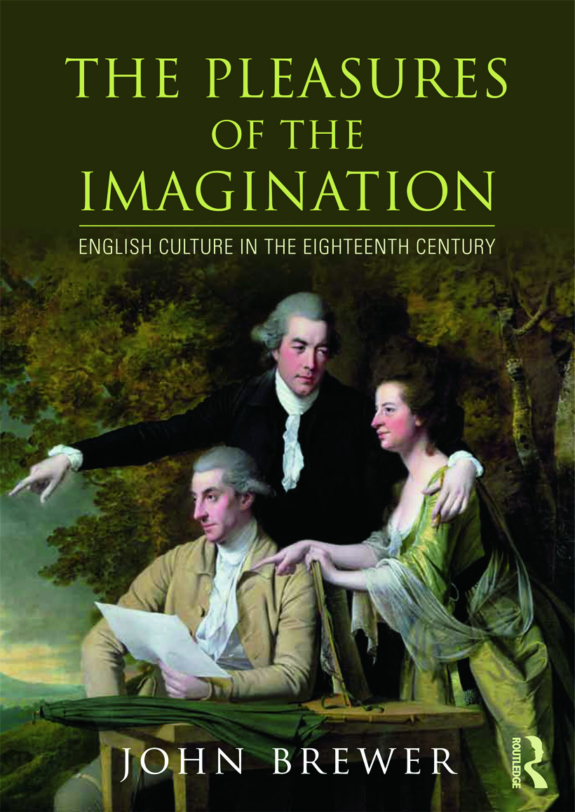 The Pleasures of the Imagination: English Culture in the Eighteenth Century book cover