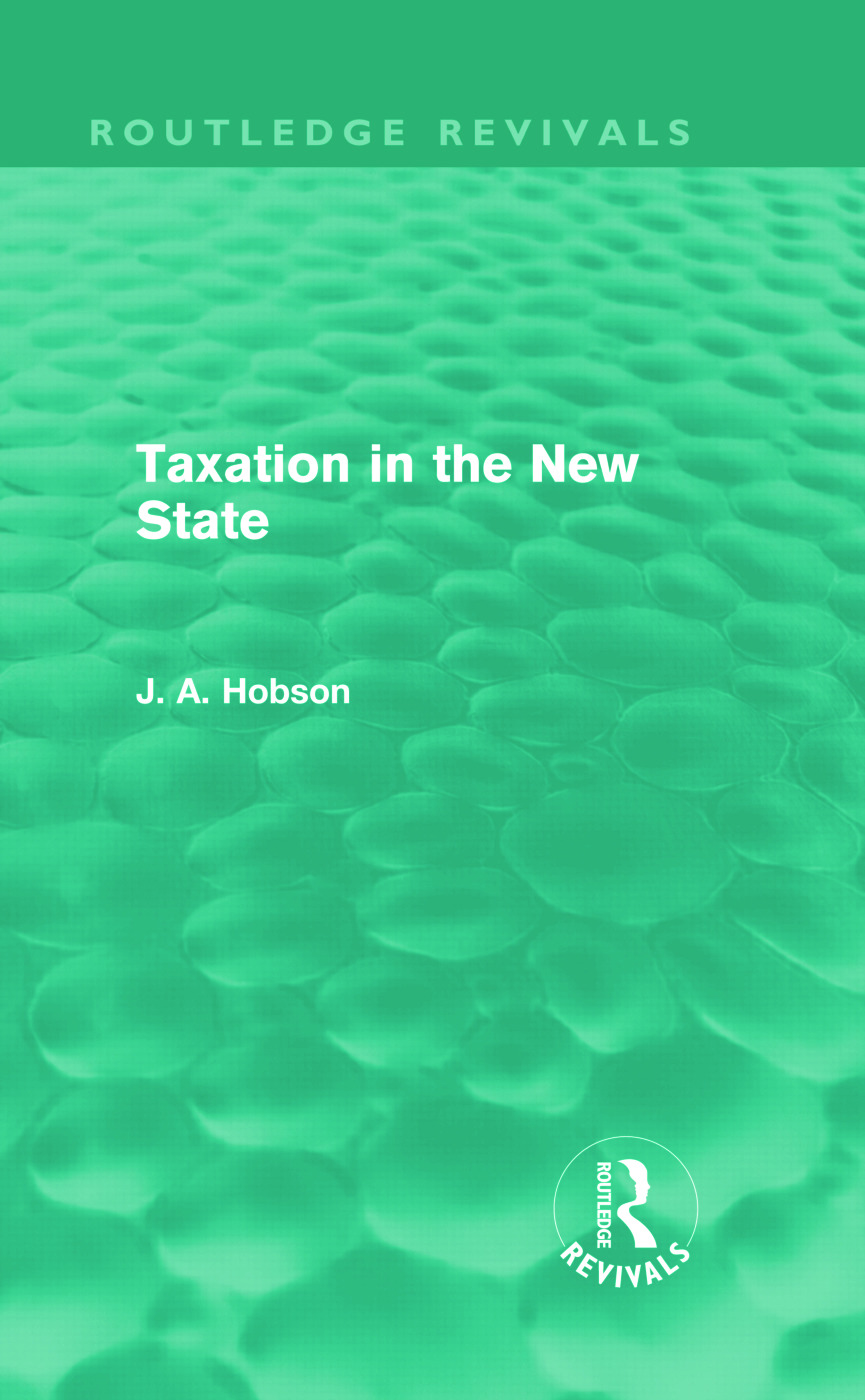 Taxation in the New State (Routledge Revivals) (Hardback) book cover