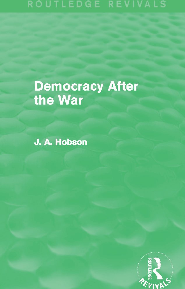 Democracy After The War (Routledge Revivals) (Hardback) book cover