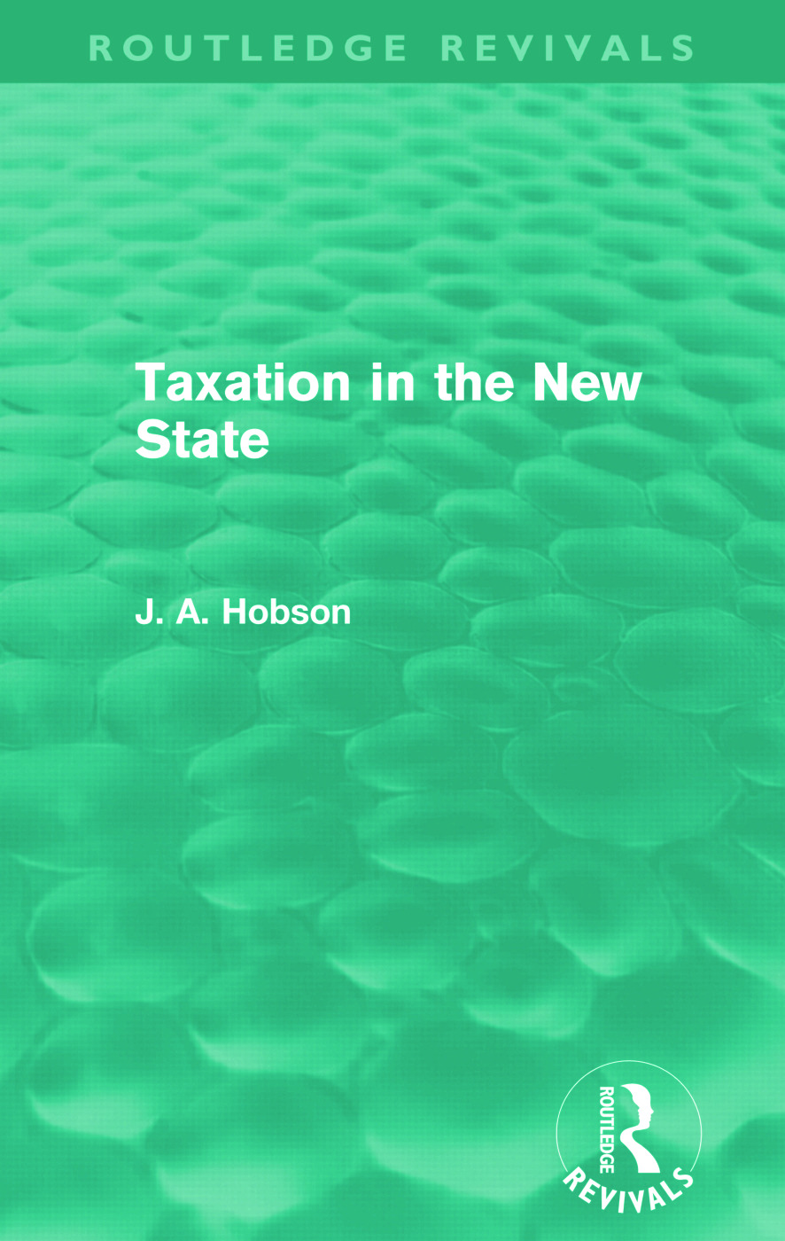 Taxation in the New State (Routledge Revivals): 1st Edition (Paperback) book cover