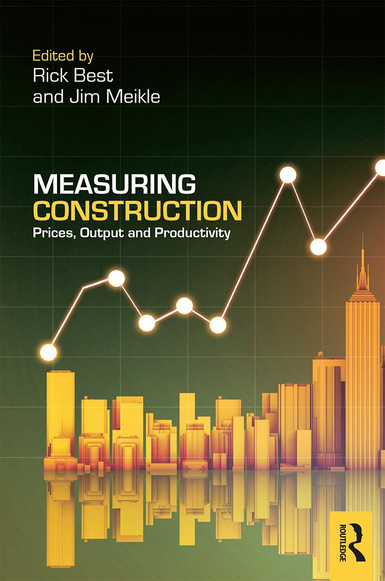Measuring Construction: Prices, Output and Productivity (Hardback) book cover
