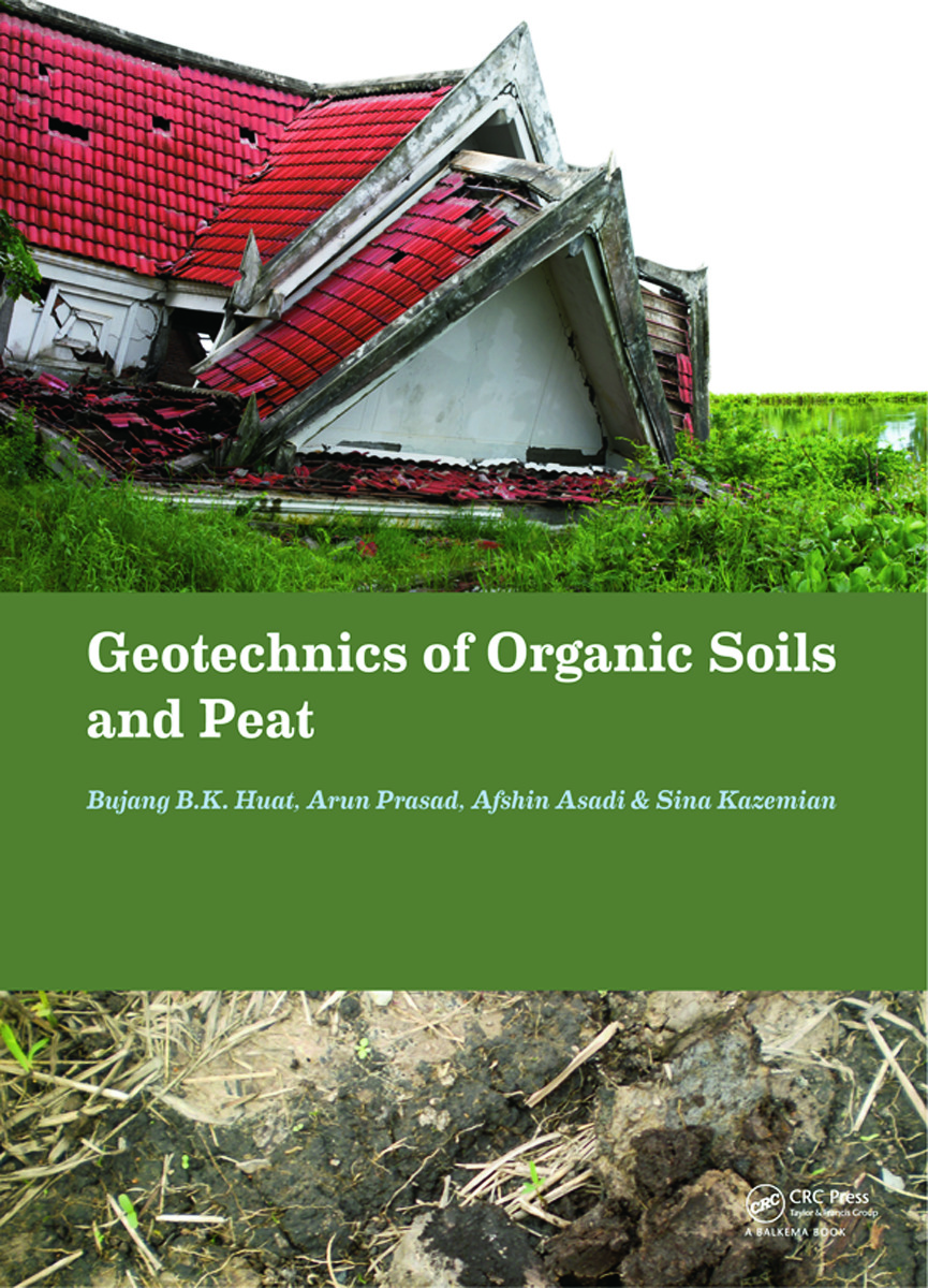 Geotechnics of Organic Soils and Peat (Hardback) book cover