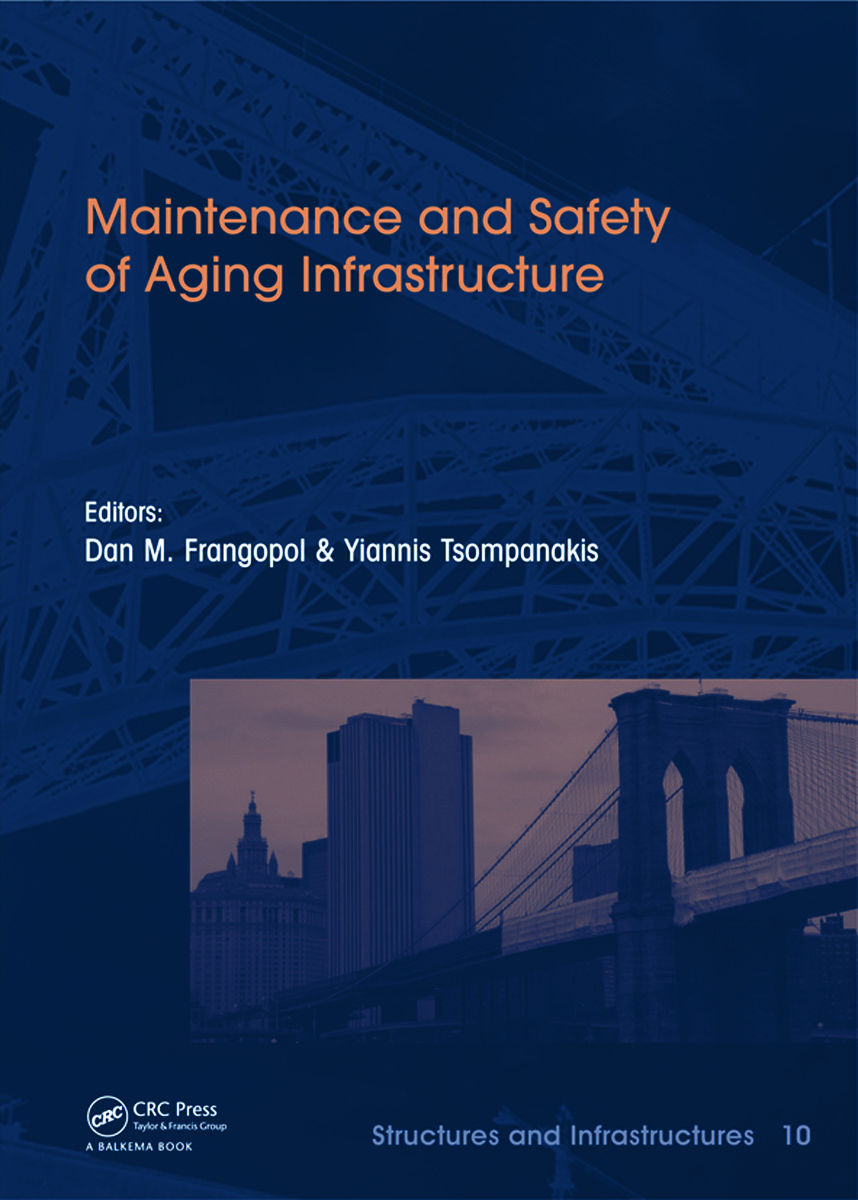 Maintenance and Safety of Aging Infrastructure: Structures and Infrastructures Book Series, Vol. 10 book cover