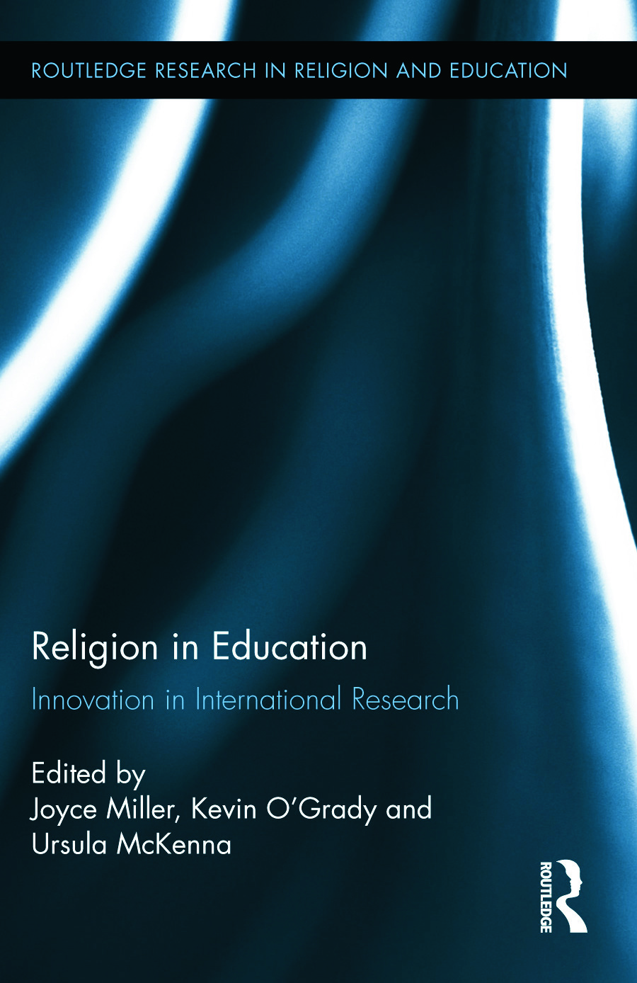 Religion in Education: Innovation in International Research (Hardback) book cover
