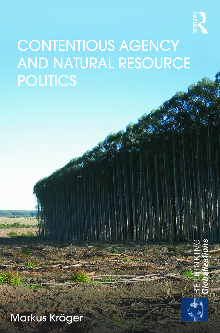 Contentious Agency and Natural Resource Politics (Hardback) book cover