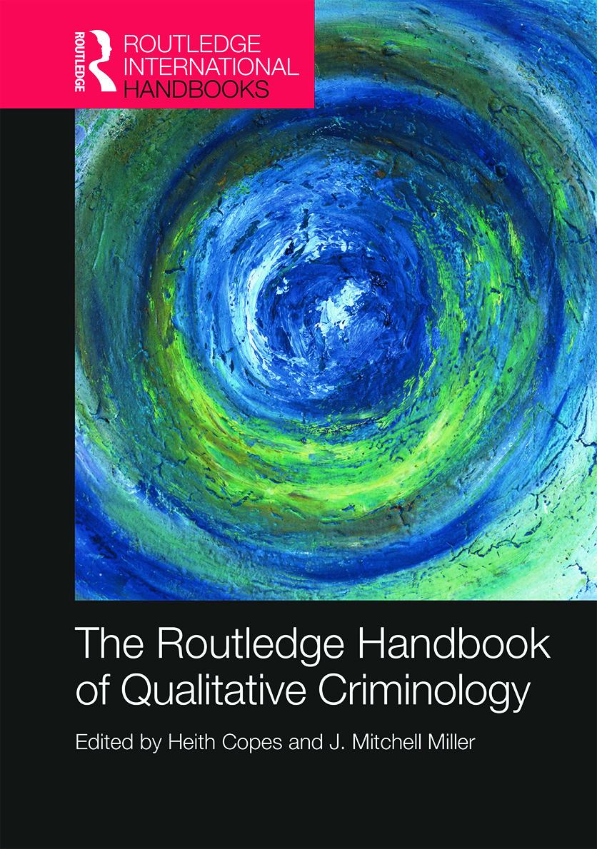 The Routledge Handbook of Qualitative Criminology: 1st Edition (Hardback) book cover
