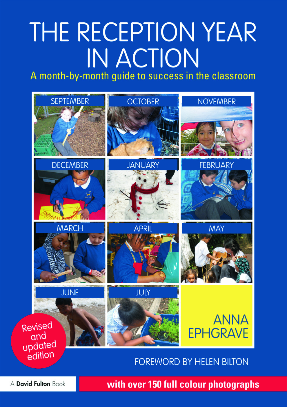 The Reception Year in Action, revised and updated edition: A month-by-month guide to success in the classroom book cover