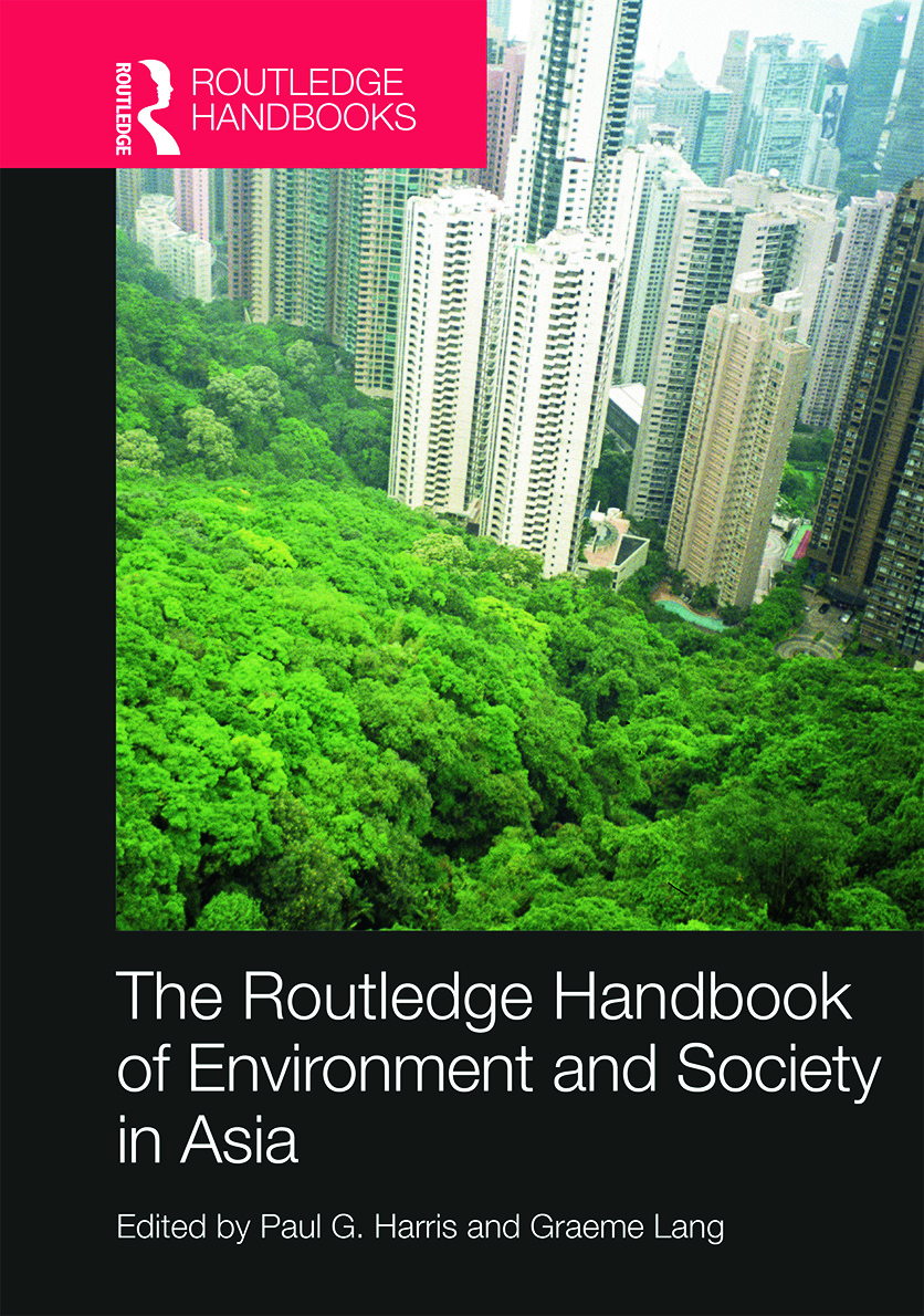 Routledge Handbook of Environment and Society in Asia: 1st Edition (Hardback) book cover