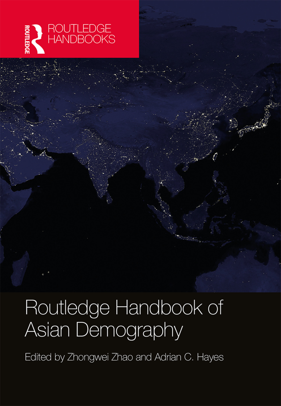 Routledge Handbook of Asian Demography book cover
