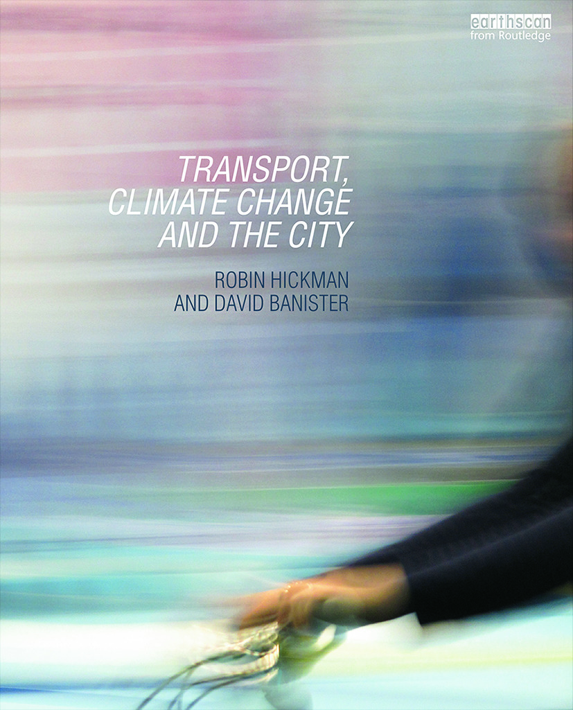 Transport, Climate Change and the City book cover