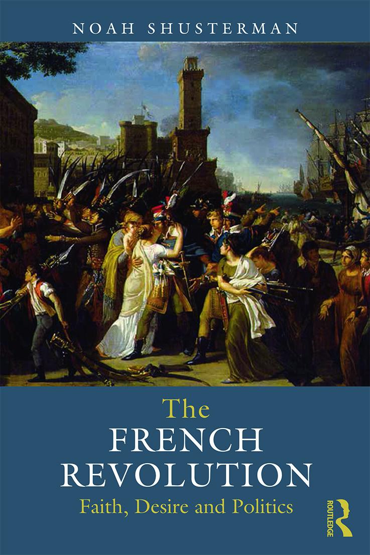 The French Revolution: Faith, Desire and Politics book cover