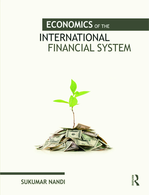 Economics of the International Financial System: 1st Edition (Hardback) book cover