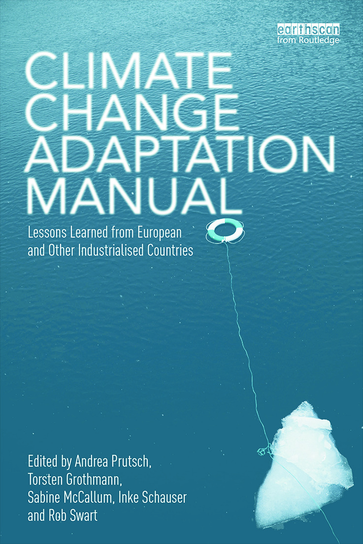 Climate Change Adaptation Manual: Lessons learned from European and other industrialised countries book cover