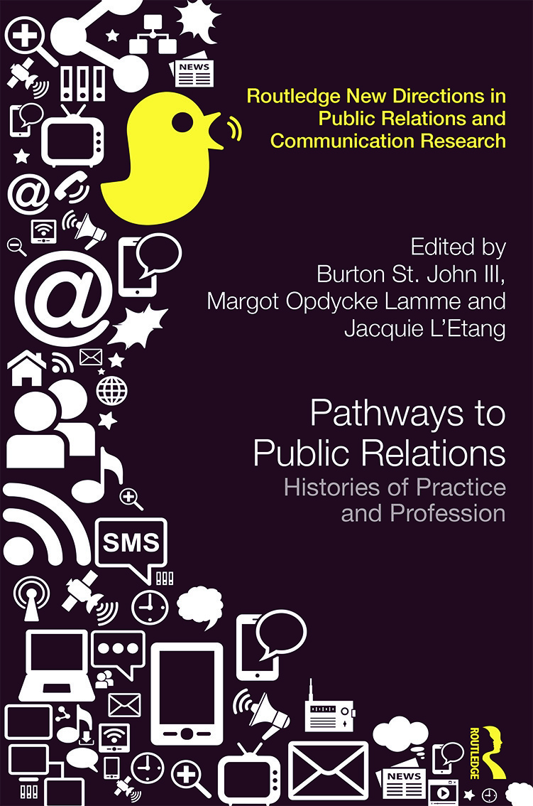 Pathways to Public Relations: Histories of Practice and Profession book cover