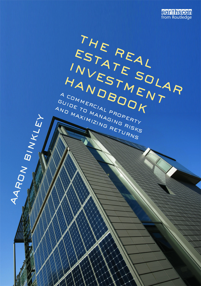 The Real Estate Solar Investment Handbook: A Commercial Property Guide to Managing Risks and Maximizing Returns book cover