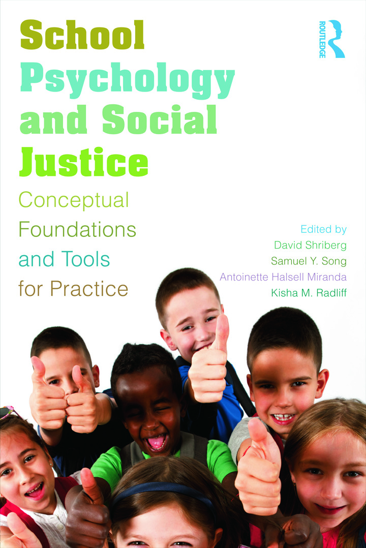 School Psychology and Social Justice: Conceptual Foundations and Tools for Practice (Paperback) book cover