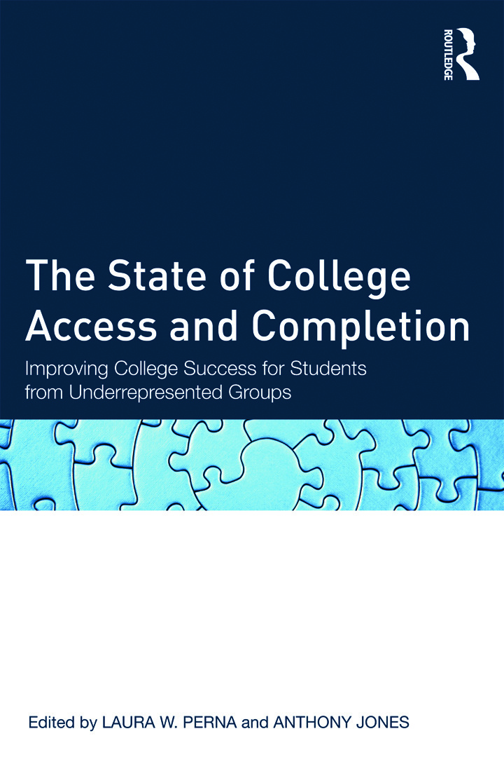 The State of College Access and Completion: Improving College Success for Students from Underrepresented Groups (Paperback) book cover