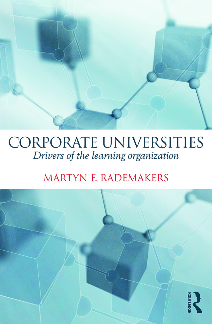 Corporate Universities: Drivers of the Learning Organization (Hardback) book cover