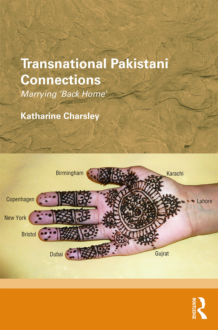 Transnational Pakistani Connections: Marrying 'Back Home' (Hardback) book cover