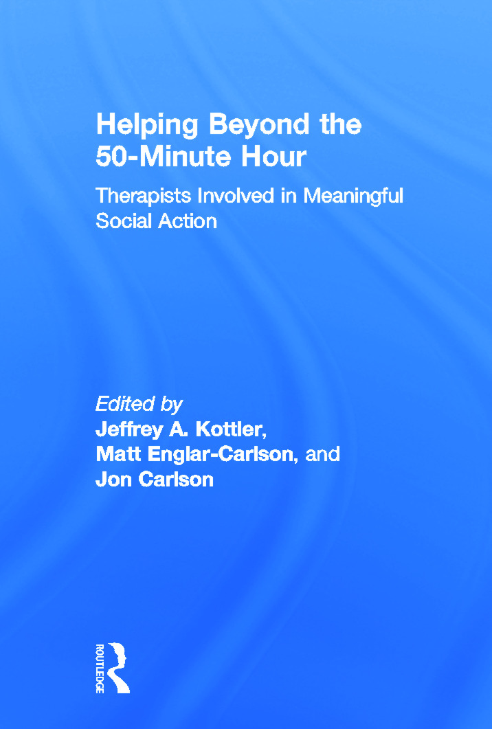 Helping Beyond the 50-Minute Hour: Therapists Involved in Meaningful Social Action (Hardback) book cover
