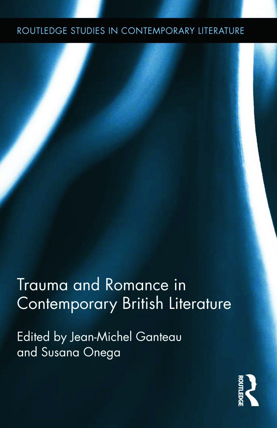 Trauma and Romance in Contemporary British Literature (Hardback) book cover