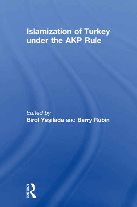 Islamization of Turkey under the AKP Rule (Paperback) book cover