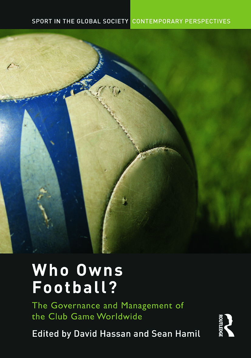 Who Owns Football?: Models of Football Governance and Management in International Sport (Paperback) book cover