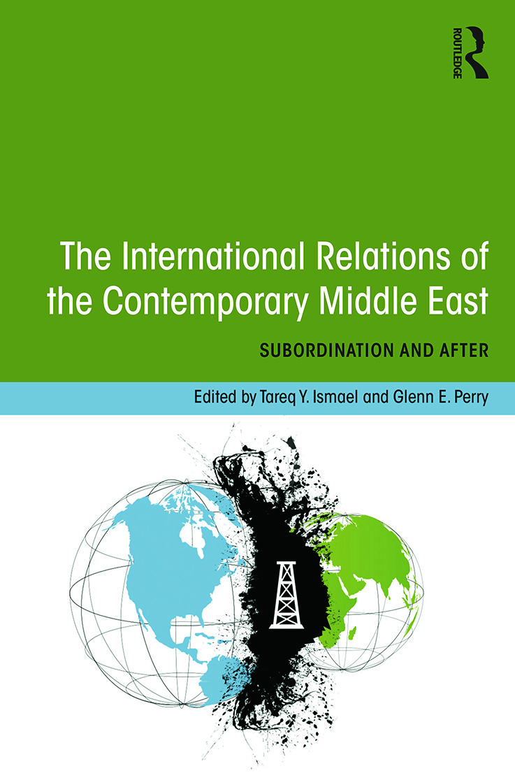 The International Relations of the Contemporary Middle East: Subordination and Beyond (Paperback) book cover