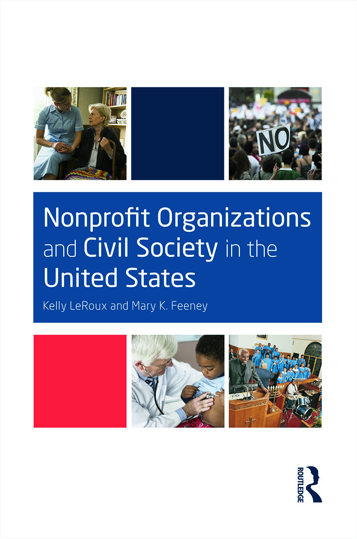 Nonprofit Organizations and Civil Society in the United States: 1st Edition (Paperback) book cover