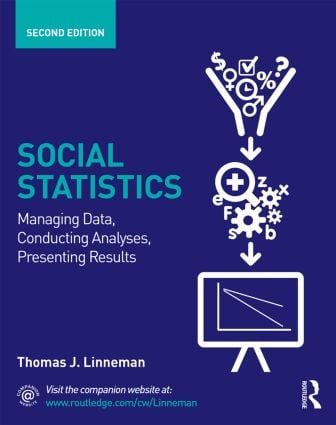 Social Statistics: Managing Data, Conducting Analyses, Presenting Results book cover