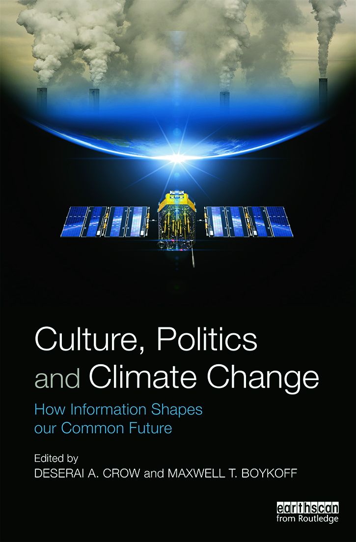 Culture, Politics and Climate Change: How Information Shapes our Common Future book cover