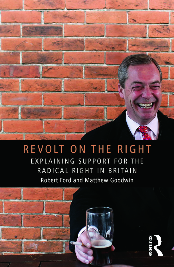 Revolt on the Right: Explaining Support for the Radical Right in Britain (Paperback) book cover