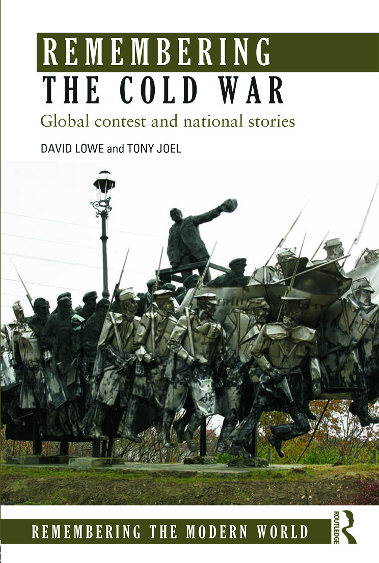 Remembering the Cold War: Global Contest and National Stories (Paperback) book cover