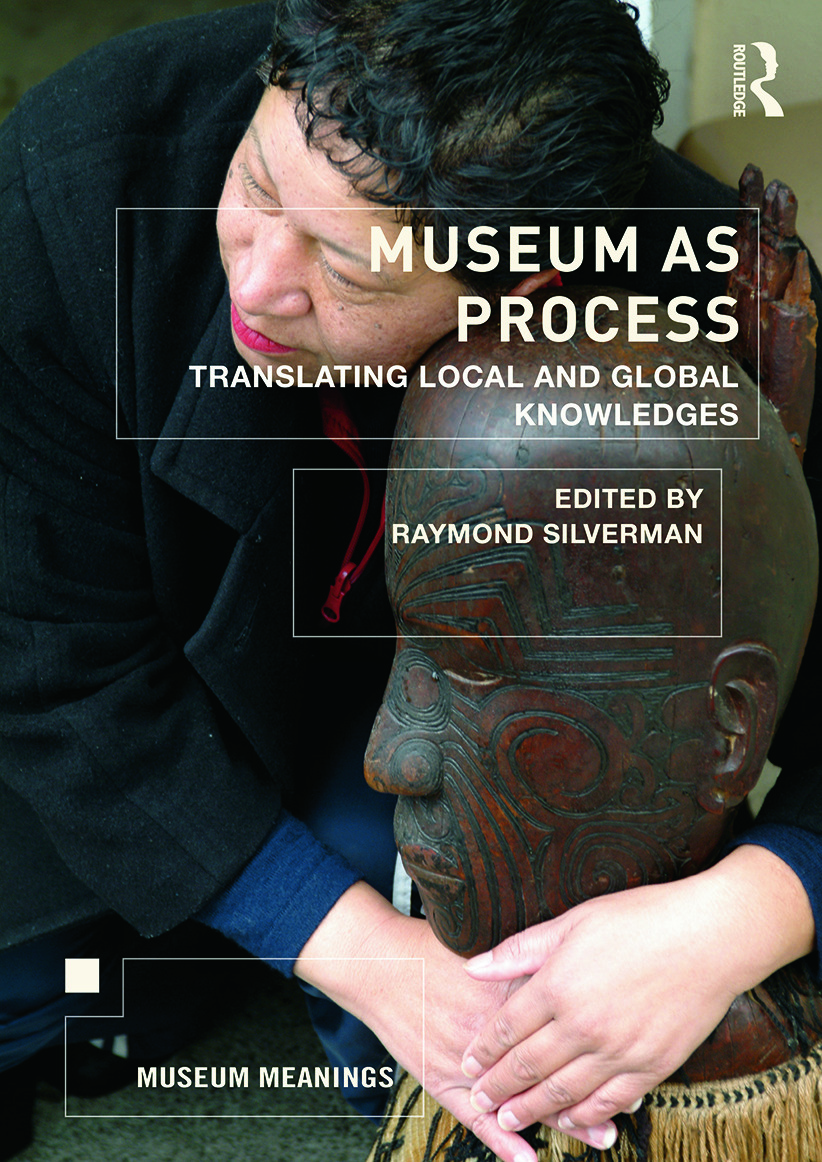 Museum as Process: Translating Local and Global Knowledges, 1st Edition (Paperback) book cover