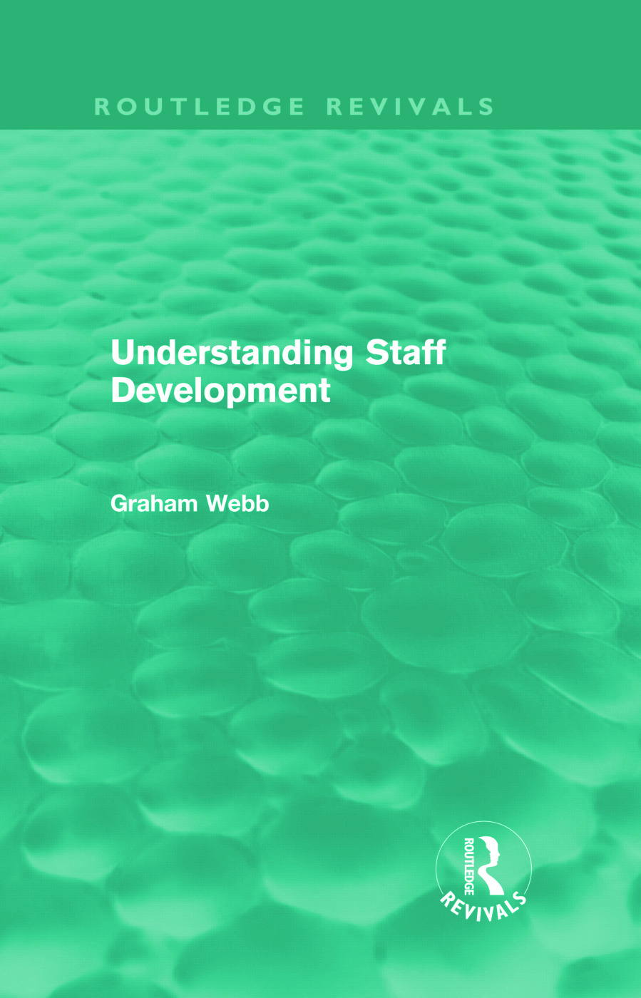Understanding Staff Development (Routledge Revivals) (Hardback) book cover