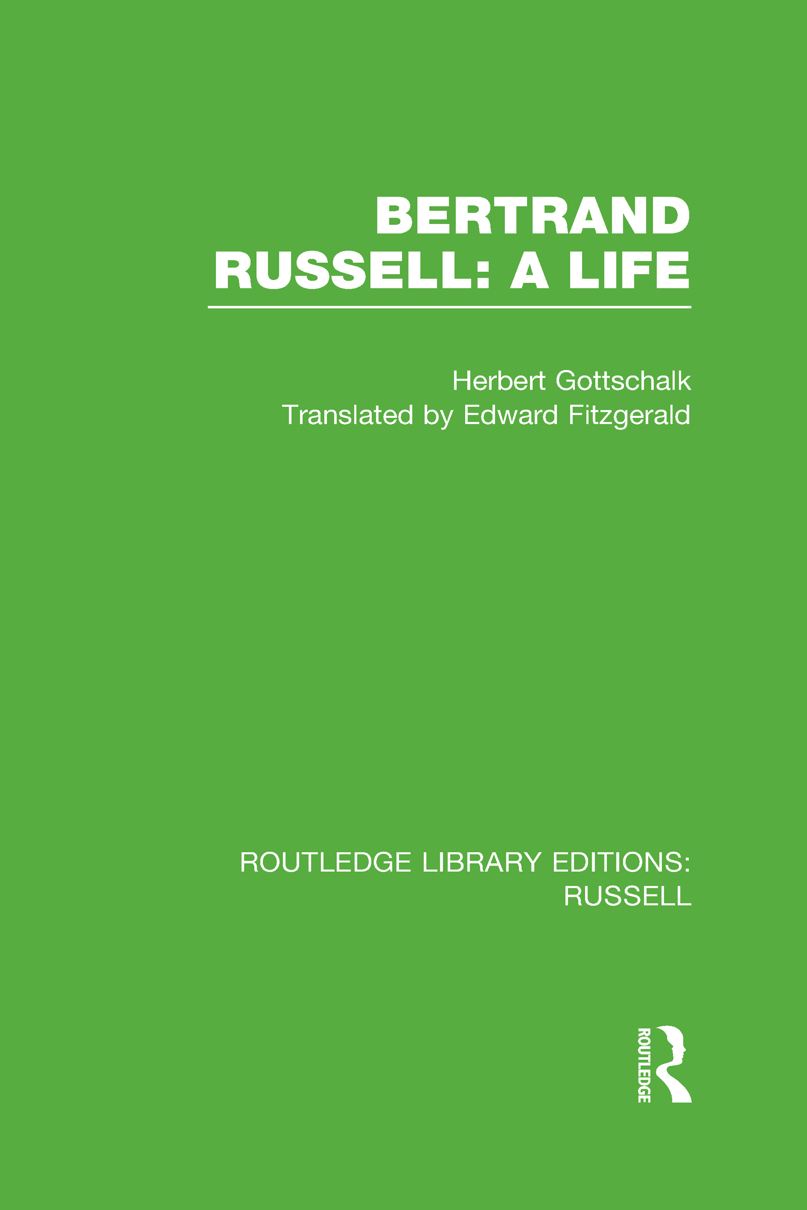 Bertrand Russell: A Life (Hardback) book cover