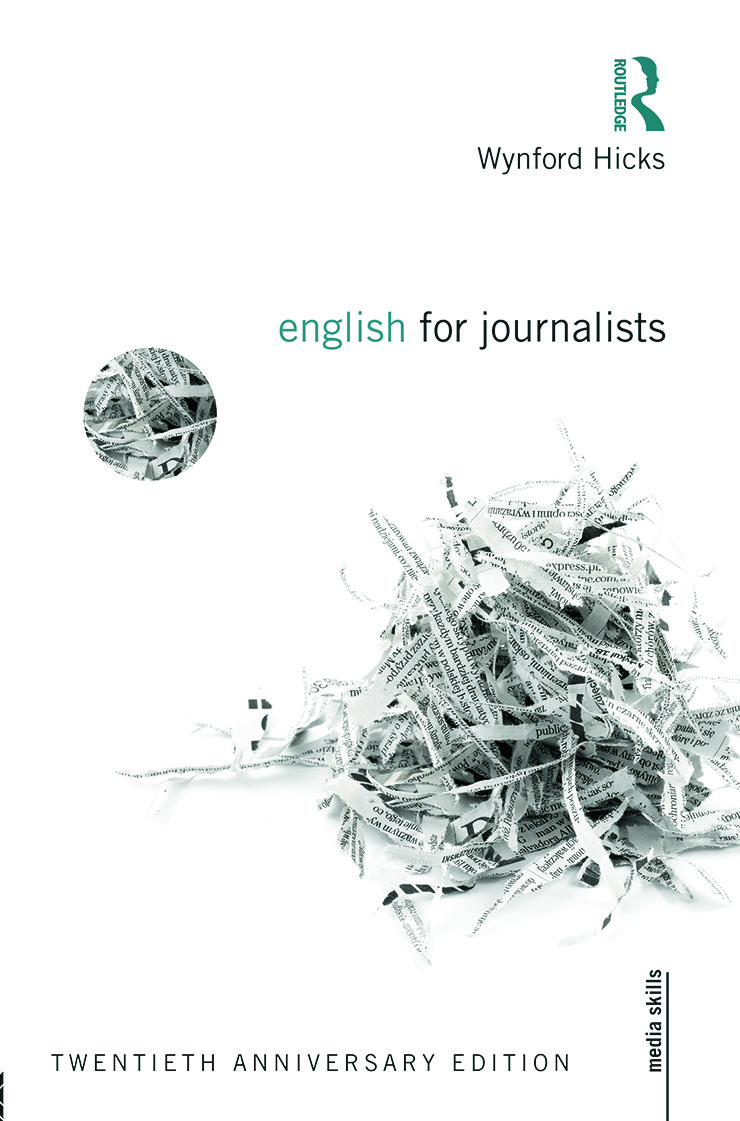English for Journalists: Twentieth Anniversary Edition, 4th Edition (Paperback) book cover