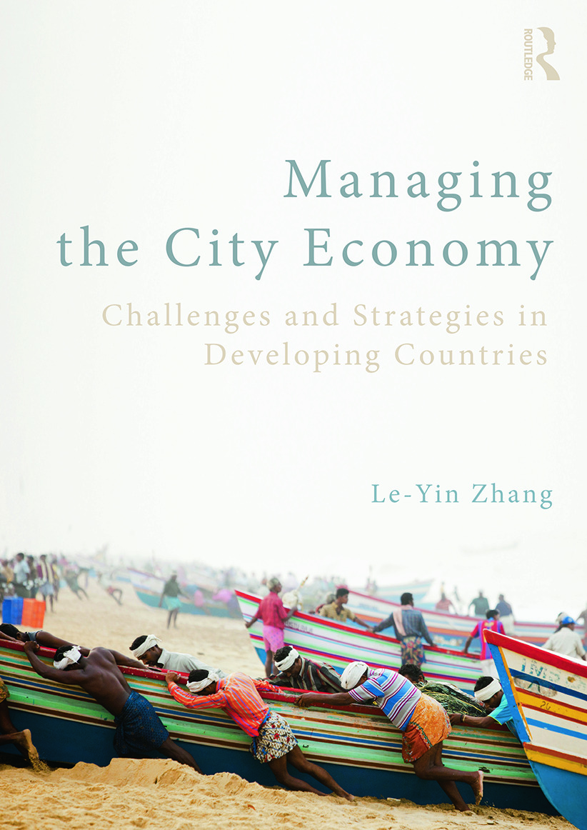 Managing the City Economy: Challenges and Strategies in Developing Countries book cover
