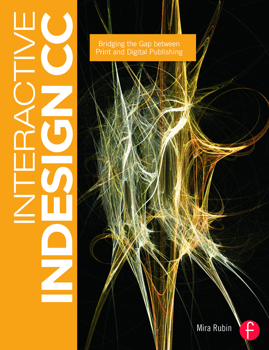 Interactive InDesign CC: Bridging the Gap between Print and Digital Publishing (Paperback) book cover