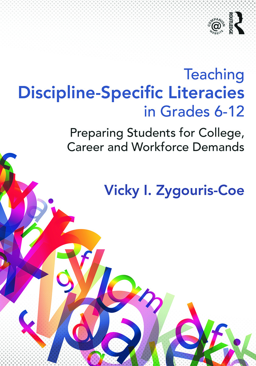 Teaching Discipline-Specific Literacies in Grades 6-12: Preparing Students for College, Career, and Workforce Demands, 1st Edition (Paperback) book cover