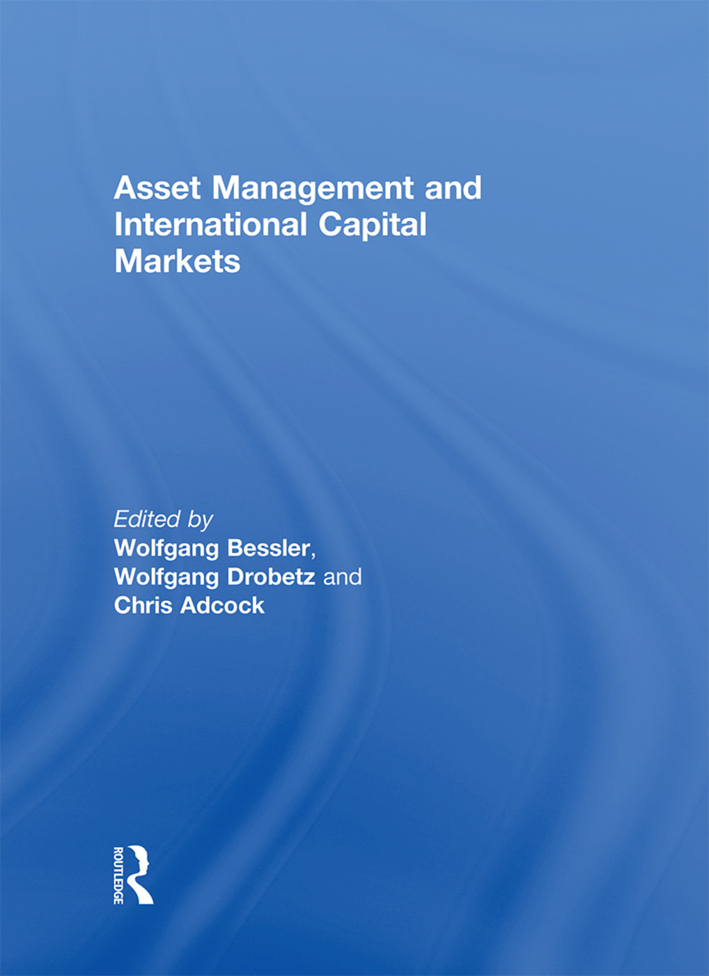 Asset Management and International Capital Markets (Hardback) book cover