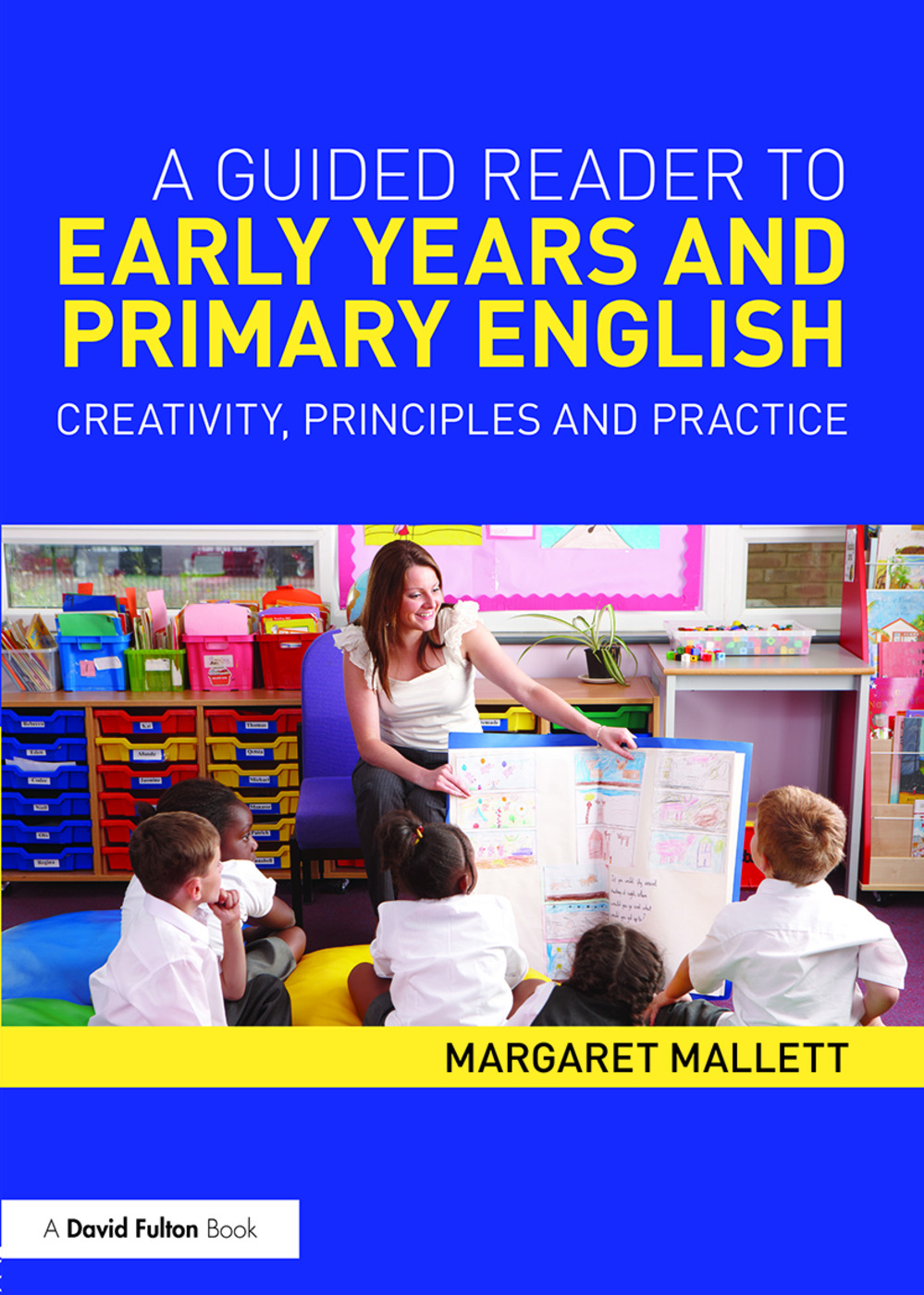 A Guided Reader to Early Years and Primary English
