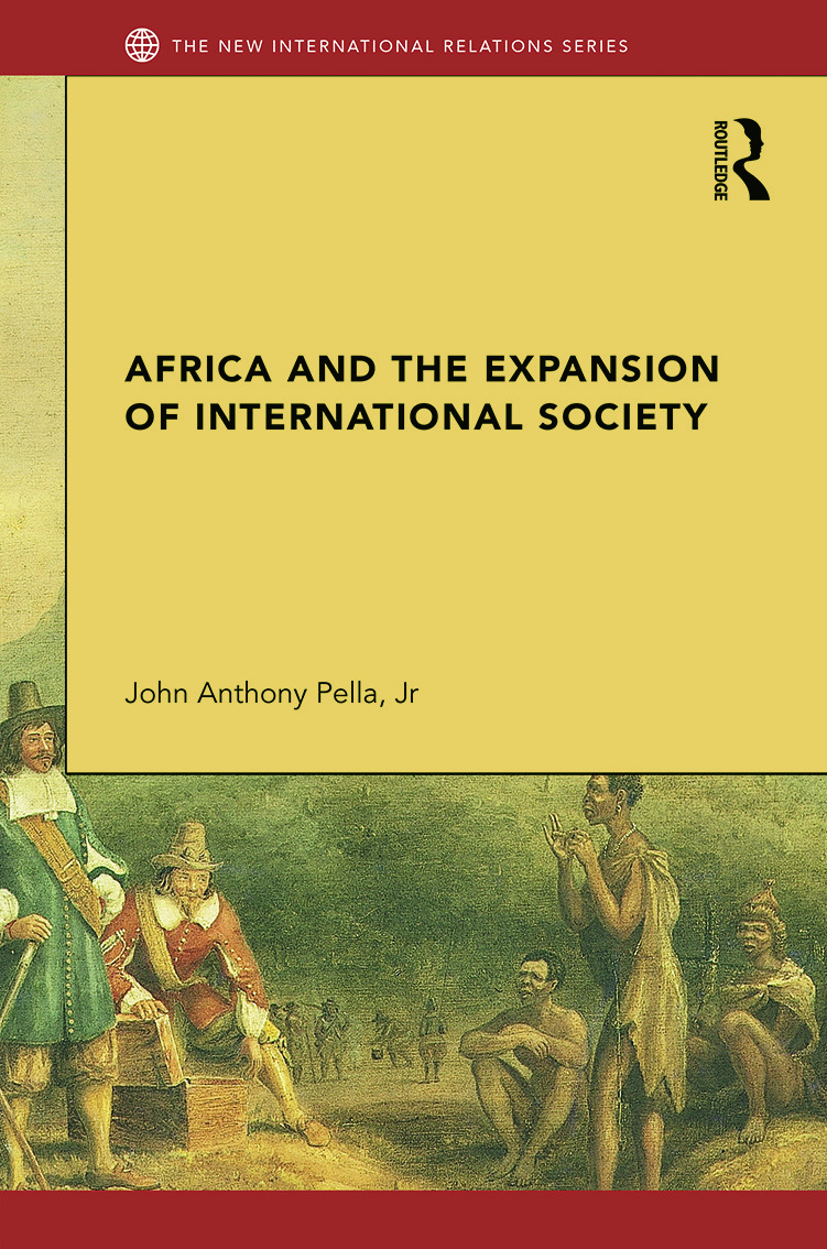 Africa and the Expansion of International Society: Surrendering the Savannah (Hardback) book cover