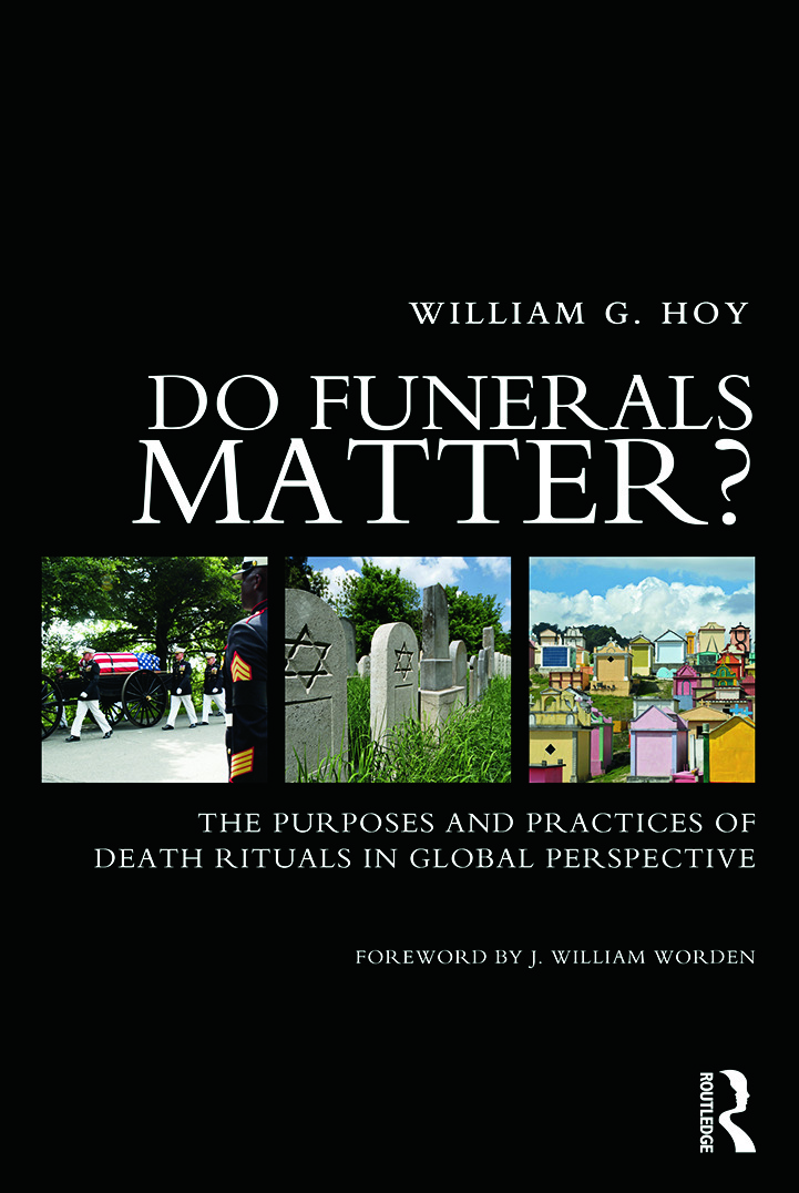 Do Funerals Matter?: The Purposes and Practices of Death Rituals in Global Perspective (Paperback) book cover