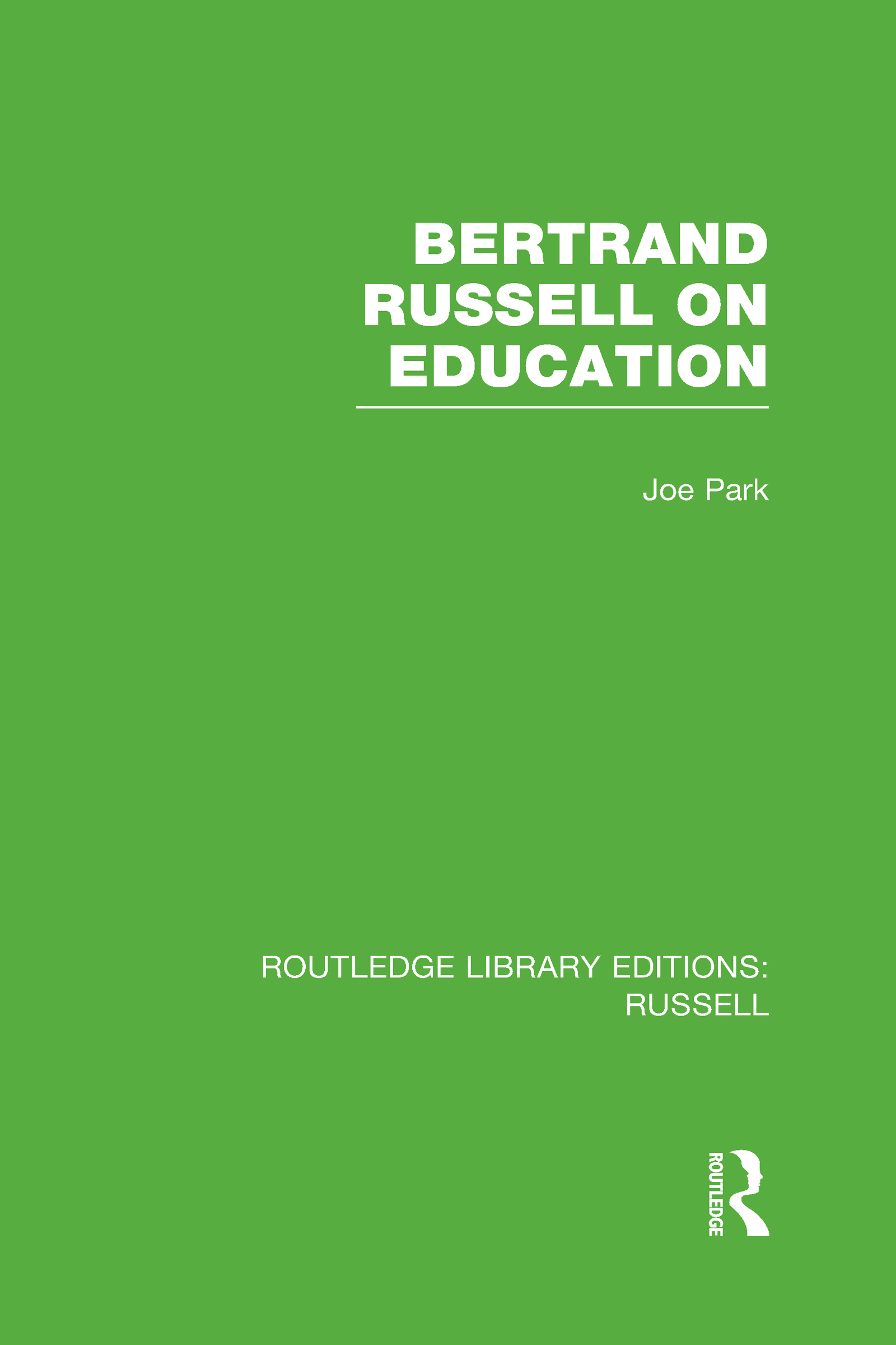 Bertrand Russell On Education (Hardback) book cover