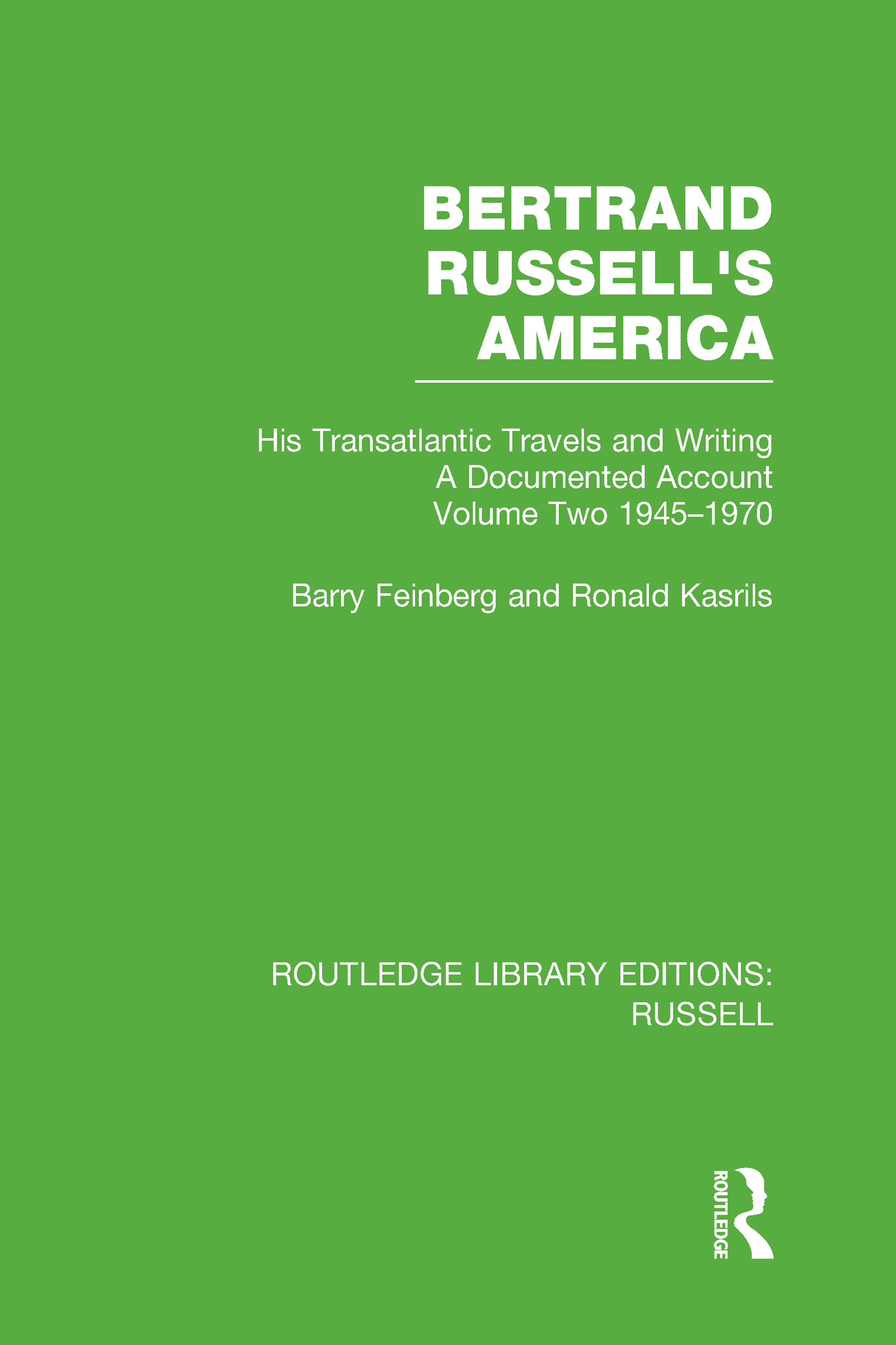 Bertrand Russell's America: His Transatlantic Travels and Writings. Volume Two 1945-1970 (Hardback) book cover