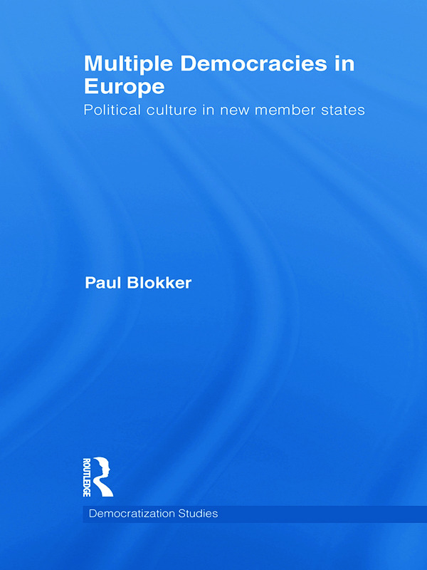 Multiple Democracies in Europe: Political Culture in New Member States (Paperback) book cover