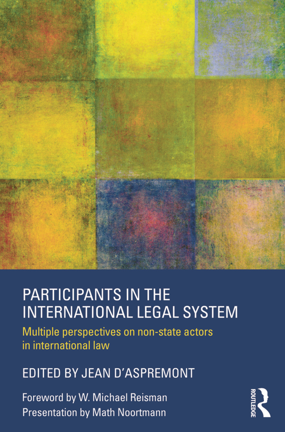 Participants in the International Legal System: Multiple Perspectives on Non-State Actors in International Law (Paperback) book cover