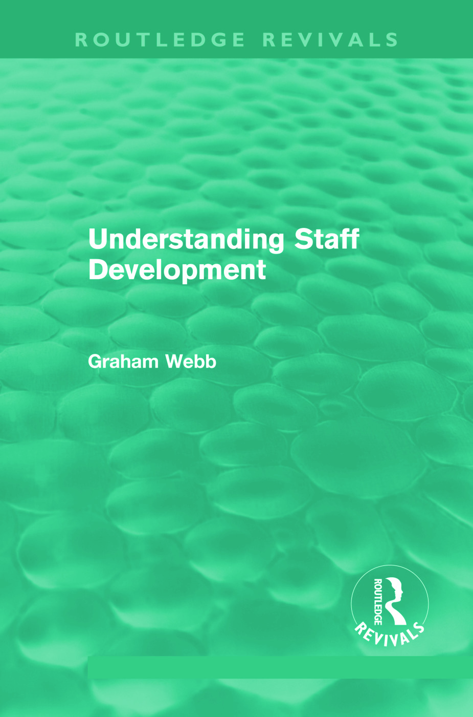 Understanding Staff Development (Routledge Revivals) (Paperback) book cover