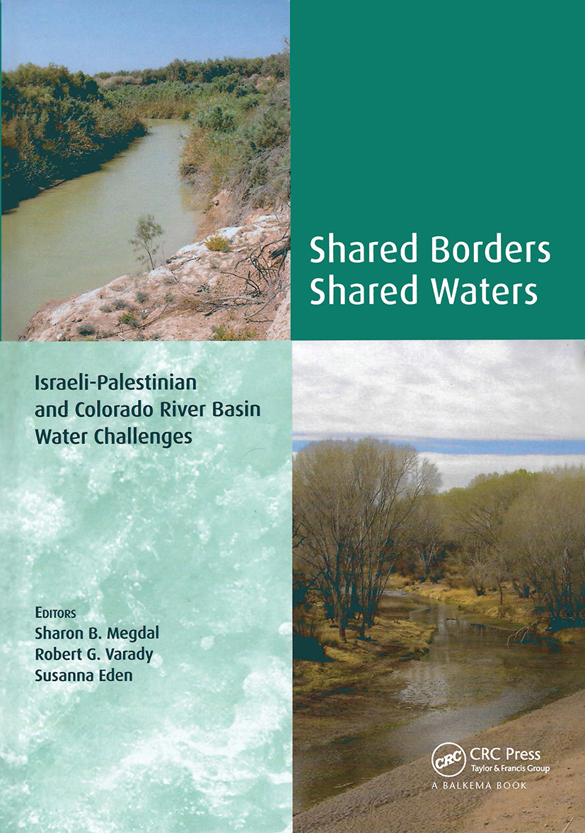 Shared Borders, Shared Waters: Israeli-Palestinian and Colorado River Basin Water Challenges (Hardback) book cover
